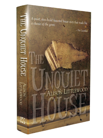 The Unquiet House [Signed Hardcover] Alison Littlewood